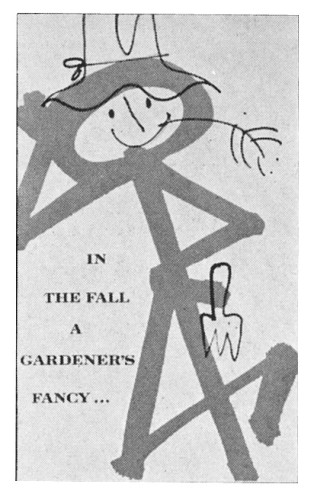 In the Fall a Gardener's Fancy…