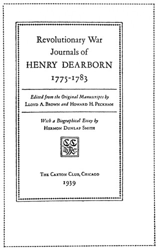 Revolutionary War Journals of Henry Dearborn, 1775–1783