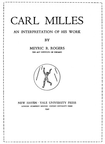 Carl Milles: An Interpretation of His Work
