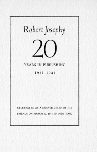 Robert Josephy: 20 Years in Publishing, 1921–1941