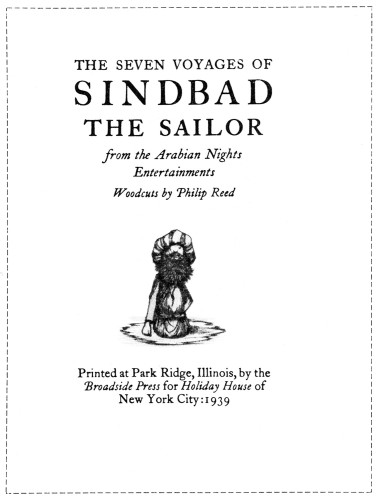 The Seven Voyages of Sindbad the Sailor: From the Arabian Nights Entertainments, Woodcuts by Philip Reed
