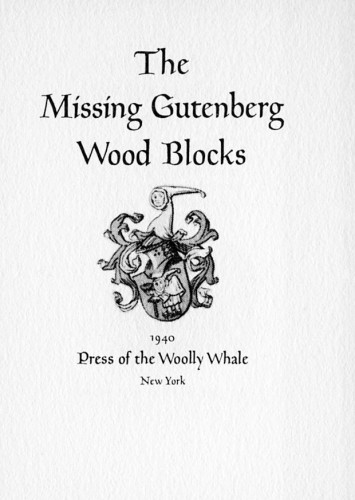 The Missing Gutenberg Wood Blocks