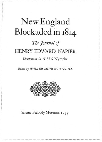 New England Blockaded in 1814, The Journal of Henry Edward Napier, Lieutenant in H.M.S. Nymphe