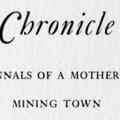 Coulterville Chronicle: The Annals of a Mother Lode Mining Town