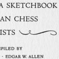 A Sketchbook of American Chess Problematists