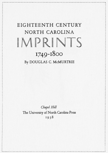 Eighteenth Century North Carolina Imprints 1749–1800