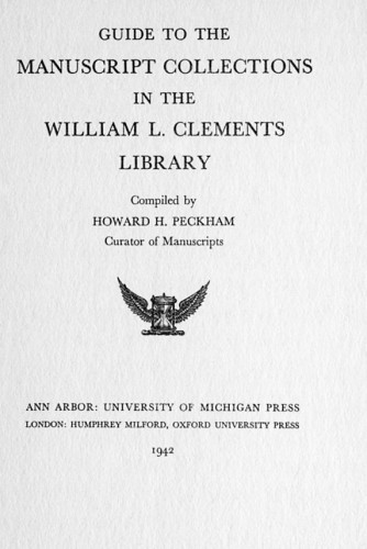 Guide to the Manuscript Collections in the William L. Clements Library