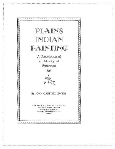 Plains Indian Painting, A Description of an Aboriginal American Art