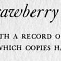 A Bibliography of the Strawberry Hill Press, With a Record of the Prices at Which Copies Have Been Sold, Together with a Bibliography and Census of the Detached Pieces
