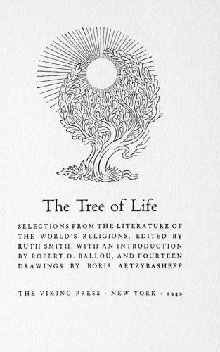 The Tree of Life, Selections from the Literature of the World's Religions