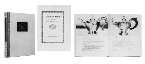 American Silver Collected by Philip H. Hammerslough
