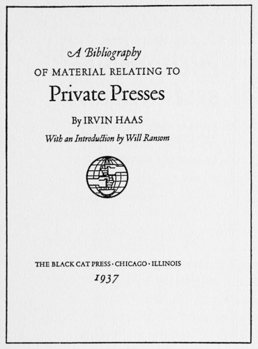 A Bibliography of Material Relating to Private Presses