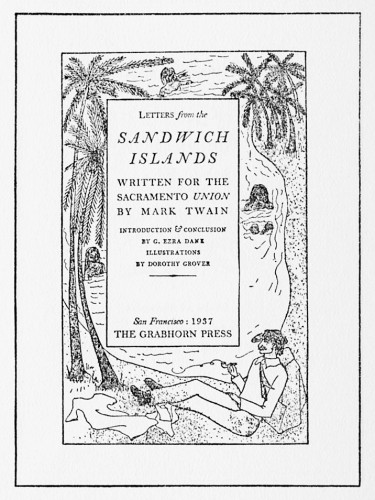 Letters from the Sandwich Islands, Written for the Sacramento Union