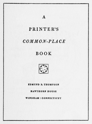A Printer's Common-Place Book