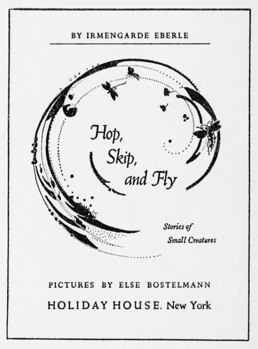 Hop, Skip, and Fly, Stories of Small Creatures