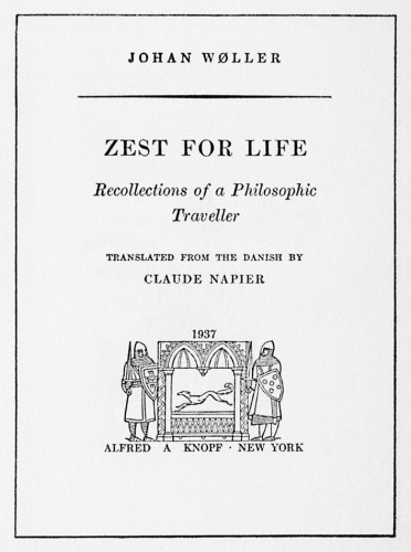 Zest for Life, Recollections of a Philosophic Traveller