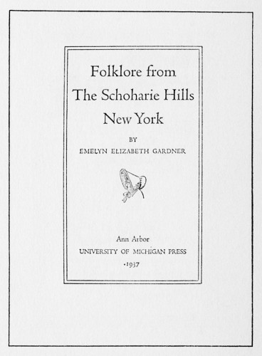 Folklore from the Schoharie Hills, New York