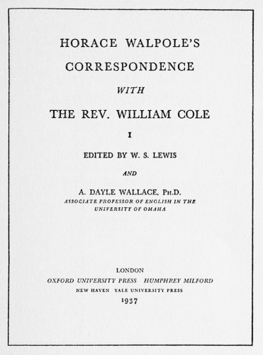 Horace Walpole's Correspondence with The Rev. William Cole
