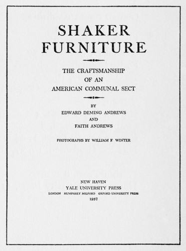 Shaker Furniture, The Craftsmanship of an American Communal Sect