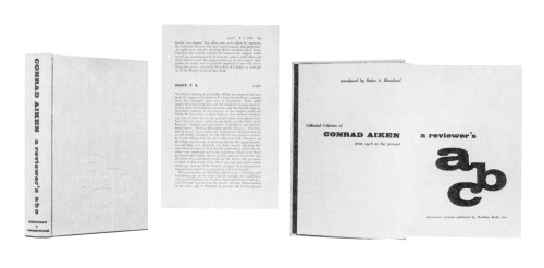 A Reviewer's ABC: A Collected Criticism of Conrad Aiken from 1916 to the present