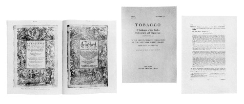 Tobacco: A Catalogue of the Books, Manuscripts and Engravings acquired since 1942 in the Arents Tobacco Collection. Part I, 1507–1571