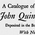 A Catalogue of the Books of John Quincy Adams, With Notes on Books, Adams Seals and Book-Plates