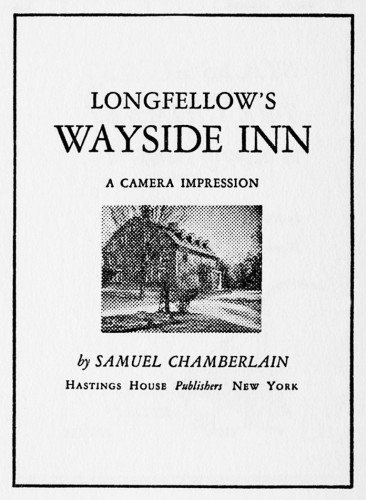 Longfellow's Wayside Inn, A Camera Impression