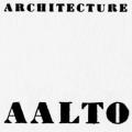 Alvar Aalto: Architecture and Furniture