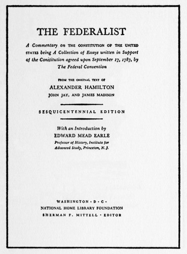 Federalist, A Commentary on the Constitution of the United States, Sesquicentennial Edition