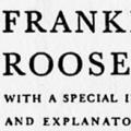 The Public Papers and Addresses of Franklin D. Roosevelt, With a Special Introduction and Explanatory Notes by President Roosevelt