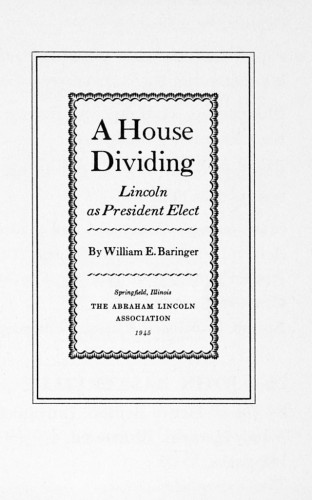A House Dividing, Lincoln as President Elect