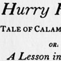 Hurry Hurry: A Tale of Calamity and Woe, or: A Lesson in Leisure