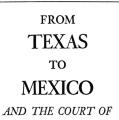 Texas to Mexico and the Court of Maximilian in 1865