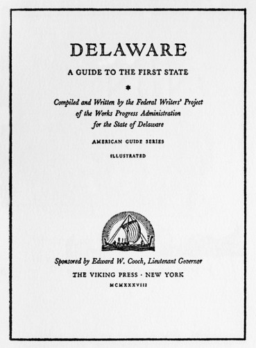 Delaware, A Guide to the First State