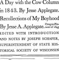 A Day with the Cow Column in 1843 and Recollections of My Boyhood