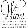 Wines, for those who have forgotten and those who want to know
