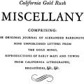 A California Gold Rush Miscellany