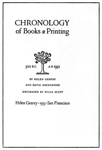 Chronology of Books and Printing, 300 B.C.–A.D. 1932
