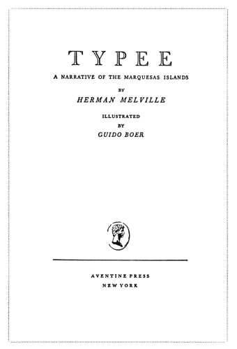 Typee: A Narrative of the Marquesas Islands