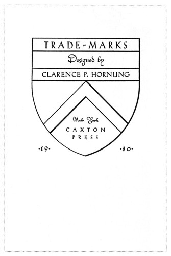 Trade-Marks, Designed by Clarence P. Hornung