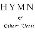 Hymns & Other Verses