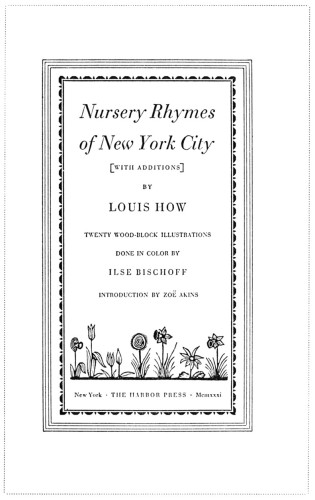 Nursery Rhymes of New York City (with additions)