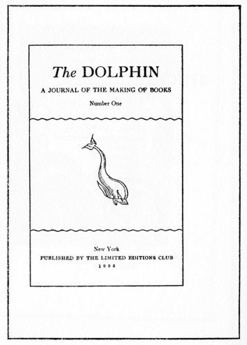 The Dolphin, A Journal of the Making of Books, Number 1