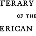 A Literary History of the American People, Volume 1, from 1607 to the Beginning of the Revolutionary Period