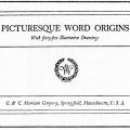 Picturesque Word Origins, with Forty-Five Illustrative Drawings