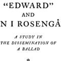 """Edward"" and ""Sven I Rosengård,"" A Study in the Dissemination of a Ballad"