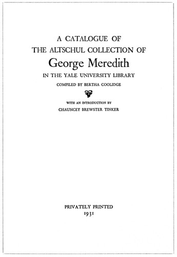 A Catalogue of the Altschul Collection of George Meredith in the Yale University Library