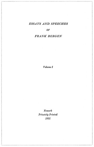 Essays and Speeches of Frank Bergen