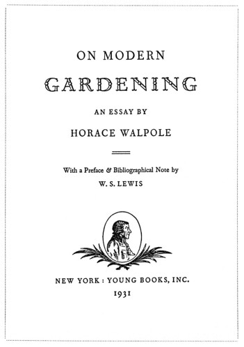 On Modern Gardening: An Essay by Horace Walpole