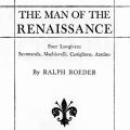The Man of the Renaissance—Four Lawgivers: Savonarola, Machiavelli, Castiglione, Aretino